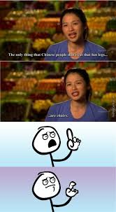 Chinese People Meme - what is the only thing that chinese people don t eat that has legs