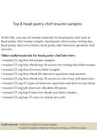 top 8 head pastry chef resume samples 1 638 jpg cb u003d1437638511