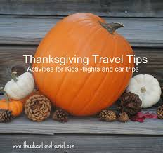 thanksgiving tidbits thanksgiving travel tips activities for kids