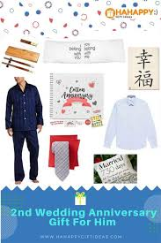 2nd wedding anniversary gifts for cotton 2nd wedding anniversary gifts for him heartwarming hahappy