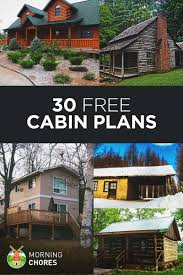 small cabin plans free 30 diy cabin log home plans with detailed by tutorials