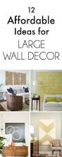 Wall Decor Ideas Pinterest by Wall Decor Inspirational Large Empty Wall Decorating Ideas