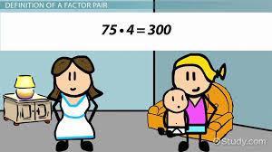 what is a factor pair video u0026 lesson transcript study com