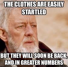 So Proud Meme - mrw my wife cleans out her closet and is so proud of all the