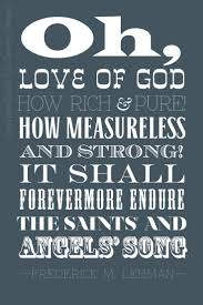 Quotes On The Love Of God by 54 Best Songs And Hynms Images On Pinterest Christian Quotes