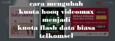 cara mengubah data hooq ke paket biasa dari anitun cara mengubah kuota hooq videomax menjadi kuota flash data biasa