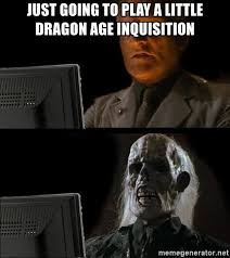 Dragon Age Meme - dragon age memes random da funnies thread new bioware social