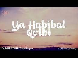 Ya Habibal Qolbi 5 72 Mb Lirik Sholawat Ya Habibal Qolbi Stafaband
