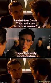 Inception Meme Generator - dicaprio asked about trump comparison memes and humor