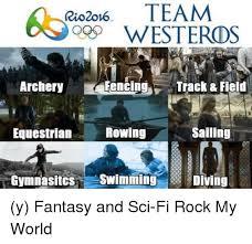 Track And Field Memes - rio2ov6 team qqsp westeros fencing track field archery sailing