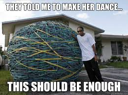 Bands Make Her Dance Meme - they told me to make her dance this should be enough bandz a