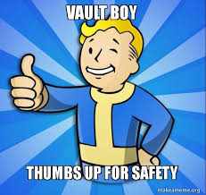 Vault Boy Meme - vault boy thumbs up for safety make a meme