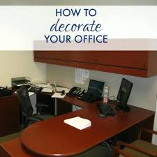 Small Work Office Decorating Ideas Office Design Decorate Work Office Decorate Work Office Cute