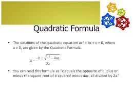 solving quadratic equations by using the quadratic formula 9 5