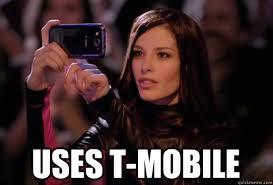 Dumbass Meme - uses t mobile dumbass t mobile girl quickmeme