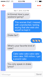 i talked to people on tinder using drake lyrics from the