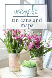 Map Paper Tin Can Vases Upcycling With Map Paper The Crazy Craft Lady