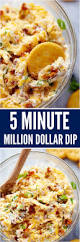 5 minute million dollar dip recipe dips food and recipes