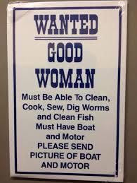 A Good Woman Meme - wanted good woman sign
