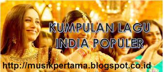 lagu film india lama download lagu india terbaru terbaik terpopuler dan terlengkap