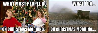 Farming Memes - christmas on the farm a different kind of normal myagventures