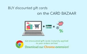 buy discounted gift cards online card bazaar chrome web store