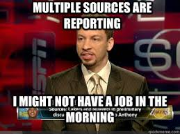Multiple Picture Meme - multiple sources are reporting i might not have a job in the