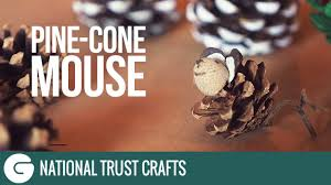 national trust crafts christmas pine cone mouse youtube