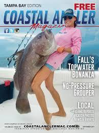 coastal angler magazine september tampa bay by coastal angler