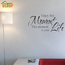 dctop enjoy this moment is your life wall stickers retro phrases dctop enjoy this moment is your life wall stickers retro phrases wallpapers quotes and sayings decals decoration home wall art in wall stickers from home