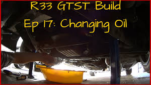 nissan r33 gtst skyline build ep 17 how to change your oil youtube
