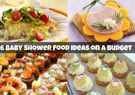 baby shower ideas on a budget baby shower catering ideas baby shower food ideas baby shower food
