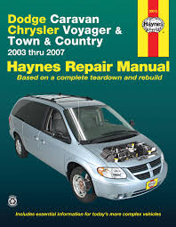 dodge caravan chrysler voyager u0026 town u0026 country 03 07 haynes