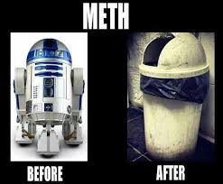 Meth Not Even Once Meme - the dark side of meth meth not even once funny