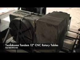 tsudakoma rotary table manual tsudakoma tandem 12 inch cnc rotary tables sold youtube