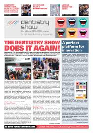 the dentistry show newspaper post show by closerstill media issuu