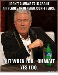 Lds Conference Memes - 25 best memes about general conference memes general