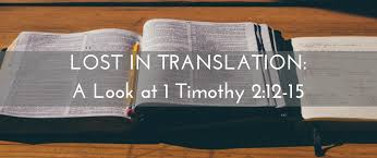 siege social translation lost in translation a look at 1 timothy 2 12 15 the junia project