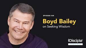 Seeking Text Episode Episode 008 Boyd Bailey On Seeking Wisdom Idisciple