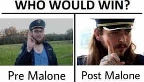 Meme Post - dopl3r com memes who would win pre malone post malone