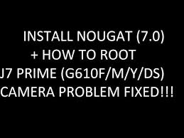 Update Dxu1bqk2 Android 7 0 On Galaxyy J7 J7 Prime Sm G610f M Y Ds Nougat 7 0 Install Firmware Root 2018