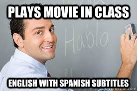 Spanish Memes Funny - good guy spanish teacher memes quickmeme