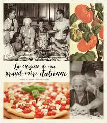 recette de cuisine de grand mere matteo agostinelli mathew foulidis québec loisirs