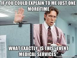 Ambulance Driver Meme - when oxygen tanks explode the social medic