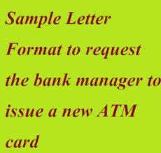 sample letter format to request the bank manager to issue a new