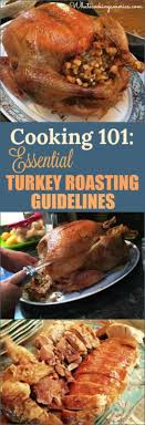 roasting turkey guidelines whats cooking america