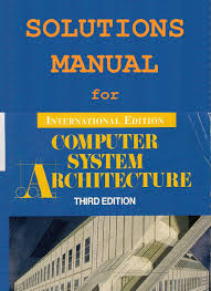 solutions manual computer system architecture 3rd edition free