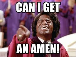 James Brown Meme - can i get an amen james brown bb meme generator