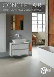 ideal standard concept air by ideal bathrooms issuu