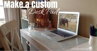 Commercial Fabric Cutting Table Make A Custom Desk Pad Any Size Any Design Overthrow Martha